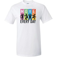 Move Every Day Women's T-Shirt