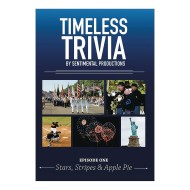 Timeless Trivia DVD - Episode 1 - Stars, Stripes & Apple Pie