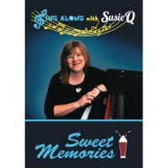 Sing Along with Susie Q - Sweet Memories Sing-Along DVD