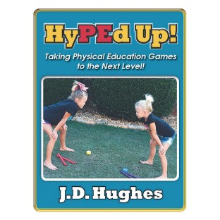 J.D. Hughes HyPEd Up! P.E. Games Book - Image 1 of 1