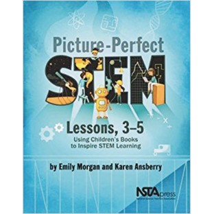 Picture-Perfect STEM Lessons 3-5: Using Children's Books To Inspire STEM Learning - Image 1 of 1