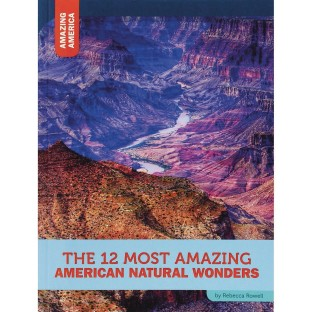 12 Most Amazing American Natural Wonders Book - Image 1 of 1